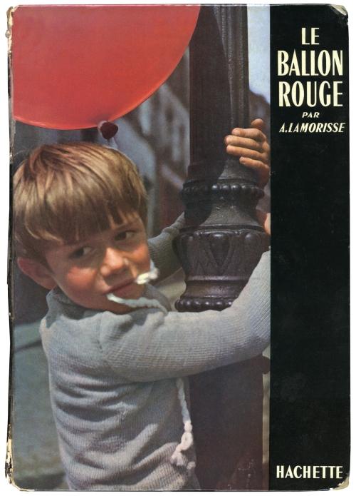 """Bìa sách """"Le Ballon Rouge"""" của Albert Lamorisse (NXB Hachette, Paris, 1956)"""