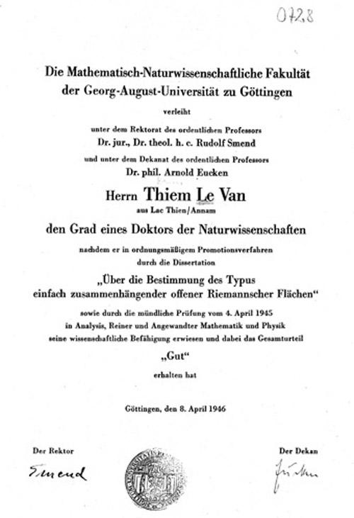 Bằng tiến sĩ toán 1946 của Lê Văn Thiêm được Đại học Göttingen (Đức) cấp ngày 8-4-1946 với dòng chữ Lac Thien / Annam