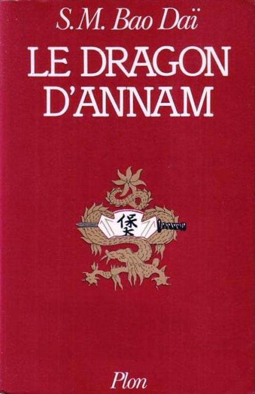 """Bìa sách """"Le Dragon d'Annam"""" của cựu hoàng Bảo Đại (NXB Plon, Paris, 1980)"""