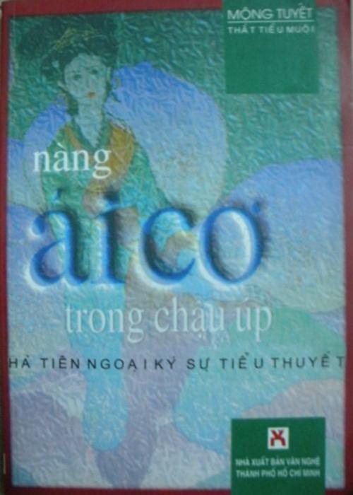 """Sách """"Nàng Ái Cơ trong chậu úp"""" của Mộng Tuyết (NXB Văn Nghệ TP.HCM tái bản, 2000). Ảnh: Harypham1986"""